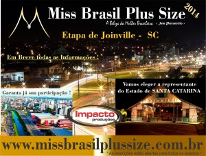 MISS SANTA CATARINA PLUS SIZE – 2014 – cidade sede – JOINVILLE !